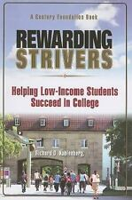 Rewarding Strivers: Helping Low-income Students Succeed in College-ExLibrary