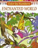 Color by Numbers: Enchanted World: By Ortega, Nathalie, Storino, Sara