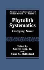 Advances in Archaeological and Museum Science: Phytolith Systematics :...