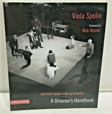 Theater Games for Rehearsal A Director's Handbook Updated Edition Viola Spolin
