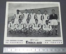 RARE PHOTO FRANCE SOIR GRANDS CLUBS DE FOOTBALL VERS 1950 AS TROYES AUBE