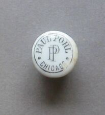 Vintage Pre-Prohibition Porcelain Bottle Stopper Paul Pohl, Chicago