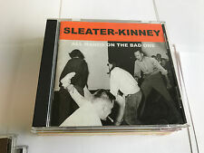 All Hands On The Bad One Sleater-Kinney  KILL ROCK STARS CD 759656036023