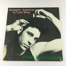 Robert Gordon With Link Wray Fresh Fish Special Used Vinyl LP VG+ PS 7008