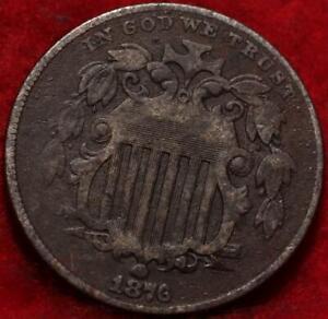 1876 Philadelphia Mint Shield Nickel