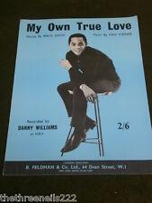ORIGINAL SHEET MUSIC - MY OWN TRUE LOVE - DANNY WILLIAMS