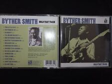 CD BYTHER SMITH / HOLD THAT TRAIN /