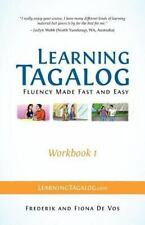 Learning Tagalog - Fluency Made Fast And Easy - Workbook 1 (part Of A 7-Book ...