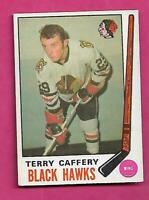 1969-70 OPC # 135 HAWKS TERRY CAFFERY ROOKIE EX-MT CARD (INV# C3846)