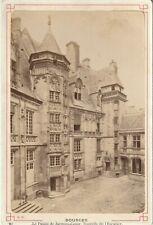 BOURGES CHER TOURELLE  DU PALAIS JACQUES COEUR format CABINET 15 X 10 cm Ca 1890