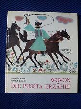 Wovon die Pussta erzählt Tamás Kiss Viola Berki DDR Kinderliteratur Ostalgie