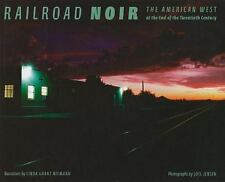 Railroad Noir: The American West at the End of the Twentieth Century: By Niem...