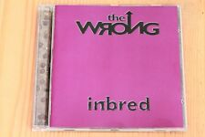 The Wrong - Inbred - Bored Hell Motherless child ... 14 T- Boitier neuf - CD