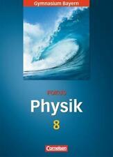 Fokus Physik. 8. Jahrgangsstufe. Schülerbuch. Gymnasium Bayern (2007, Gebundene?