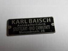 Typenschild Schild Karl Baisch Auto koffer Mercedes 170 190 220 300 SL tag S25