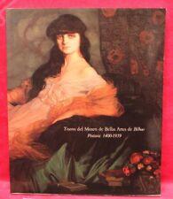 Tesoros del Museo de Bellas Artes de Bilbao: Pintura: 1400-1939 (Espagnol)