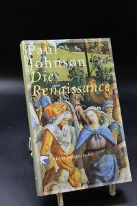 Paul Johnson - Die Renaissance. Kleine Weltgeschichte