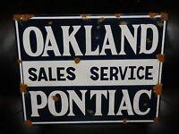 Antique style porcelain look Pontiac Oakland sales & service dealer sign NICE