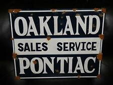Antique style porcelain look Pontiac Oakland sales & service dealer sign NICE