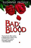 NEW Bad Blood by Suzanne Proulx