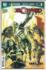 DC Comics AQUAMAN JUSTICE LEAGUE DROWNED EARTH #1 first printing cover A