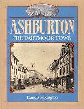 ASHBURTON THE DARTMOOR TOWN history saxon heritage tin mining industry stannary