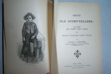 About OLD STORY-TELLERS: How & When They Lived. By Donald G. Mitchell. ©1877
