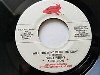 """GUS & PENNY ANDERSON - Will the Wind Blow Me Away PRIVATE Arizona Country 7"""""""