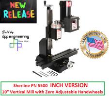 Sherline 5500 Inch Version 10 Deluxe Mill Zero Adjustable Handwheels 4 Options