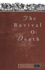 The Revival of Death by Tony Walter, Walter