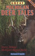 Great Michigan Deer Tales - Book 2 by Richard P. Smith - autographed, BIG BUCKS!