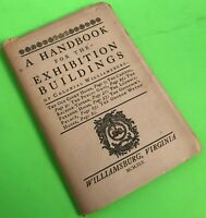 A Handbook for the Exhibition Buildings of Colonial Williamsburg 1945 Souvenir
