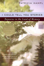 I Could Tell You Stories: Sojourns in the Land of Memory-ExLibrary
