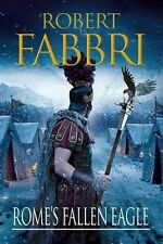 Rome's Fallen Eagle (Vespasian),Robert Fabbri. NEW paperback. FREE postage