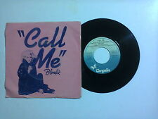 "Blondie / Call Me – Disco Vinile 45 giri 7"" (Stampa Italia)"