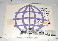 Valentina Barbiroglio VIAGGIO INTORNO AL MONDO DEI 3 P Giorgio Pavesio 1963 3P