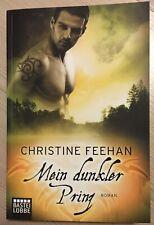 Mein dunkler Prinz Die Karpatianer Band 1 von Christine Feehan  *NEUWERTIG*