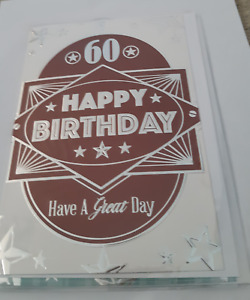 60 Happy Birthday Card. Have A Great Day. Two Designs. For Male
