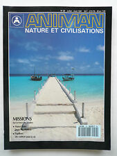 "Presse - Magazine - Revue ANIMAN - ""Nature et Civilisations"" - n° 29 - 1991"