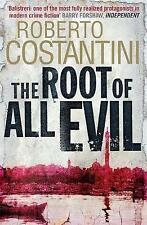 """VERY GOOD"" Costantini, Roberto, The Root of All Evil (Commissario Balistreri Tr"