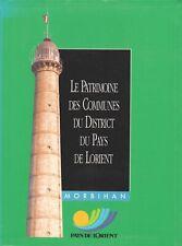 LE PATRIMOINE DES COMMUNES DU DISTRICT DU PAYS DE LORIENT ÉDITIONS FLOHIC 1998