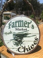 Farmers Market Fresh Chives Round Sign Vintage Garage Bar Decor Old Rustic