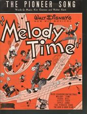Pioneer Song 1948 Disney's Melody Time Sheet Music