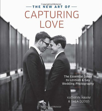 Kathryn Hamm And Thea Dod-New Art Of Capturing Love, The  BOOK NUOVO