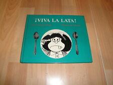 MAFALDA ¡VIVA LA LATA! DE ALDO GUGLIELMONE - QUINO LIBRO 1ª EDICION DEL AÑO 1985