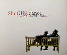 Shut Up & Dance - Save It For The Mourning After (CD 1995) With Mixes