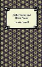 Jabberwocky and Other Poems by Lewis Carroll (2012, Paperback)