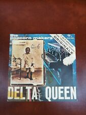 THE POPCORN MAKERS - DELTA QUEEN - ONCE BITTEN ,TWICE SHY - 45 GIRI 1972