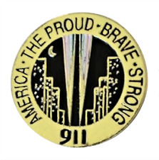 9/11 Twin Towers New York America The Proud Brave Strong Pin Badge