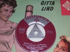 "7"" - Gitta Lind Wenn wir uns wiederseh´n - KLC # 6108"